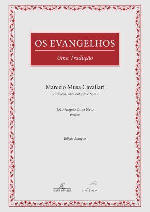 Os Evangelhos - Uma Tradução